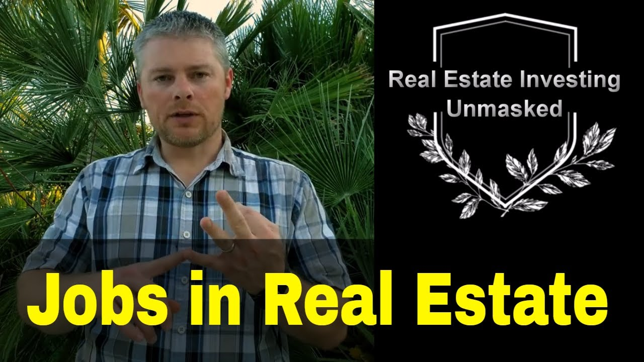 Jobs in Real Estate-My Thoughts as an Investor