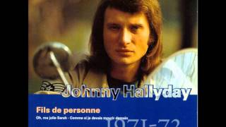 Watch Johnny Hallyday Fils De Personne video