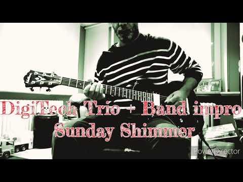 #02 DigiTech Trio Band + Looper test Sunday Shimmer