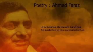 Us Ko Juda Hue Bhi Zamana Bhut Hua   Ahmed Faraz Poetry