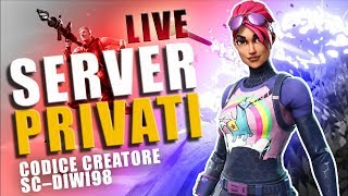 🔴LIVE FORTNITE PRIVATE AND CREATIVA🔴CODE SC-DIWI98