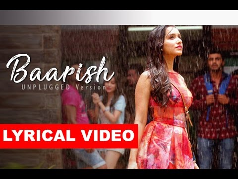 Baarish Full Song | Half Girlfriend | Unplugged Cover | Arjun K & Shraddha K | Ash King & Shashaa