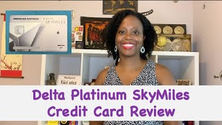 Delta Platinum SkyMiles Credit Card  Review