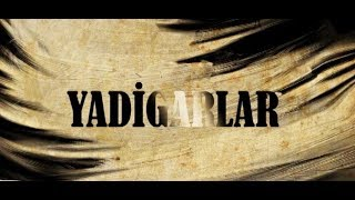 Yadigarlar -  Abbas Səhhət - 29.05.2018