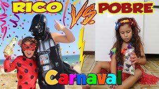 RICO Vs POBRE DE CARNAVAL