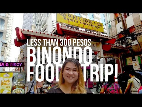 Binondo Food Crawl - 300 PHP below! Manila Chinatown Food Trip Budget Guide