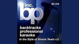 Leaving Is The Only Way Out (Karaoke Instrumental Track) (In the Style of Shania Twain)