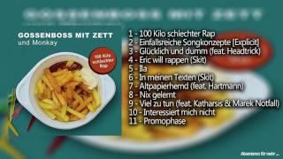 Gossenboss mit Zett & Monkay - 100 Kilo schlechter Rap - Snippet