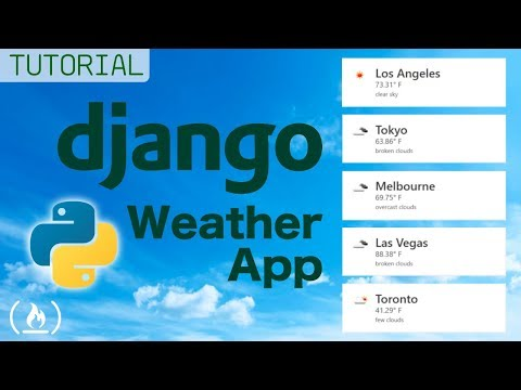 Weather App - Django Tutorial (Using Python Requests)