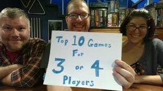 Top 10 Games for 3 or 4 Players
