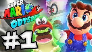 Super Mario Odyssey Episode 1 - THE ODYSSEY BEGINS! (Super Mario Odyssey Gameplay)