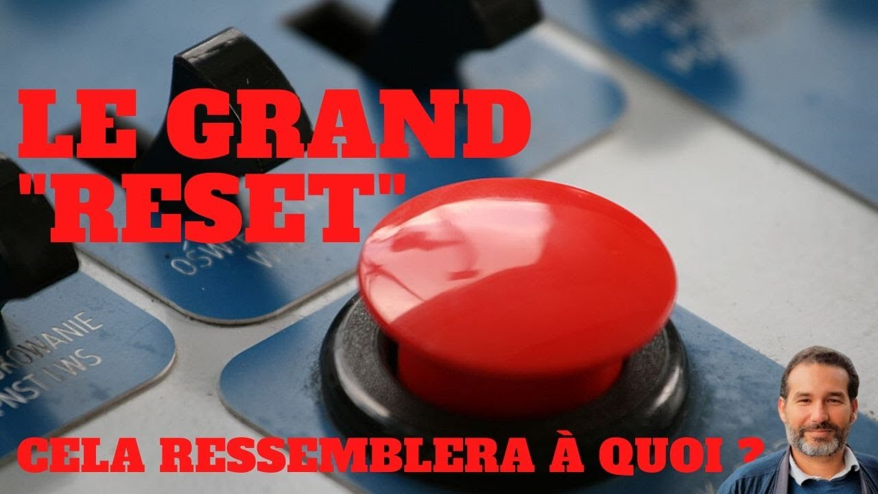 Download Le Grand Reset, cela ressemblera à quoi?