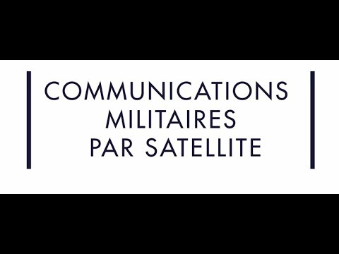 COMMUNICATIONS MILITAIRES PAR SATELLITE - Thales