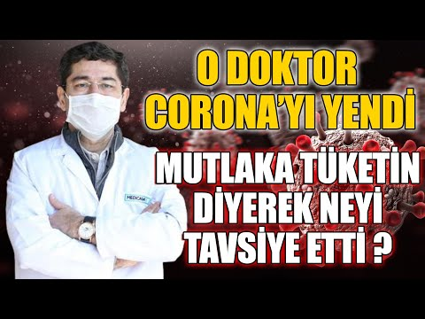 Koronavirüsü yenen doktor Anlattı ''Mutlaka Tüketmeniz Gereken Şeyler ''dedi ve Yöntemini Anlattı