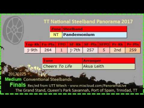 Pano Finals Medium 2017 - Pandemonium Steel Orchestra - Cheers To Life (Arr Akua Leith)