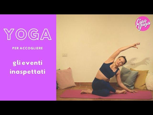 Yoga insolito per accogliere l'inaspettato!
