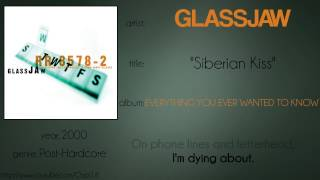 Glassjaw - Siberian Kiss (synced lyrics)