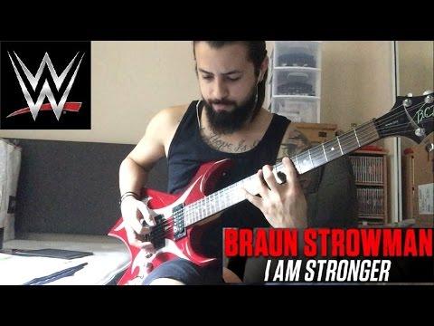Braun strowman i am stronger wwe theme guitar cover youtube - Braun strowman theme ...