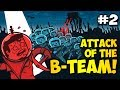 Minecraft: THE SECRET LAIR - Attack of the B-Team Ep. 2 (HD)