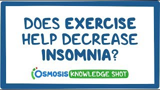 Does exercise help decŗease insomnia?