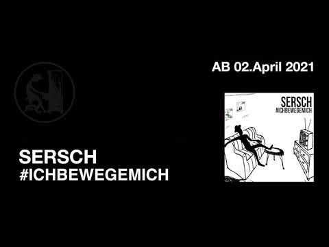 SERSCH  #ICHBEWEGEMICH