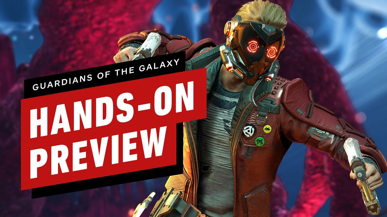 Marvel's Guardians of the Galaxy Hands-On Preview - IGN