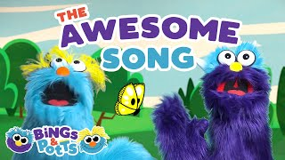 The Awesome Song - Bings & Potts Kids and Toddler Songs and Nursery Rhymes