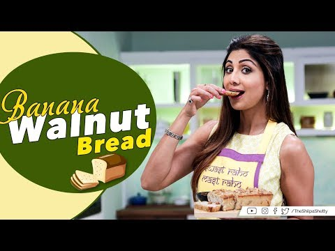 Banana Walnut Bread | Shilpa Shetty Kundra | Nutralite |Healthy Recipes | The Art Of Loving Food