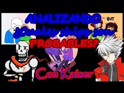 ANALIZANDO: ¿Cuales son los ships más probables de Undertale? #1 (Con Kaiser) - ShawnTops