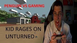 14 Year old kid rages on unturned!!! Hilarious