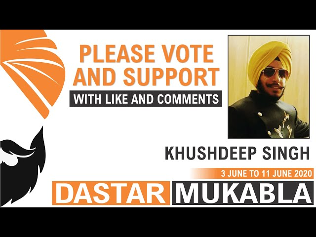 KHUSHDEEP SINGH || Dhansikhi Dastar Mukabla || Dhansikhi Turban Tying Compitition 2020