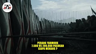 Battle Of Yarmouk ! Duel Bersejarah  200 000 Romawi vs 7.500 Muslim. Siapa Menang ?