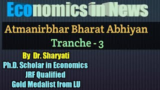 ABA Tranche 3 | Operation Greens | e- NAM | APMC | Essential Commodity Act | MFE | Economics in News