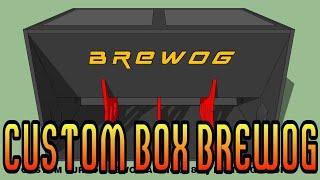 Custom Box Turbo Brewog 218