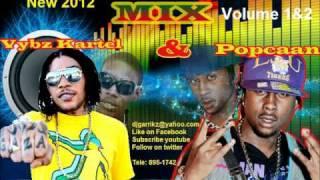 Popcaan and vybz kartel mix Vol.2 2012 (mix by dj-garrikz)