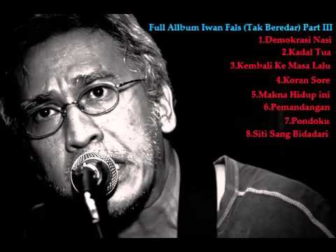 Full Album Iwan Fals Lagu Tak Beredar Part III