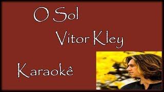 Baixar O Sol Vitor Kley Karaokê Violão Acústico