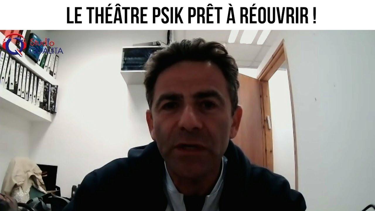 Le théâtre Psik prêt à réouvrir ! - Actuculture#255