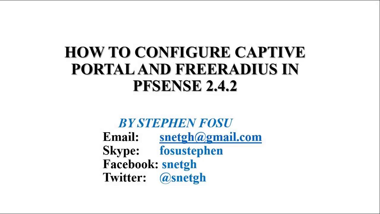 How to configure captive portal and freeRadius on pfsense