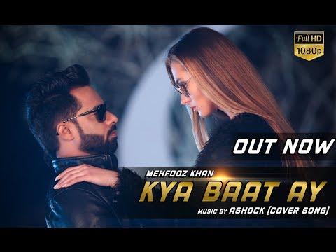 Kya baat Ay  Mehfooz khan || Hardy Sandhu || Cover song