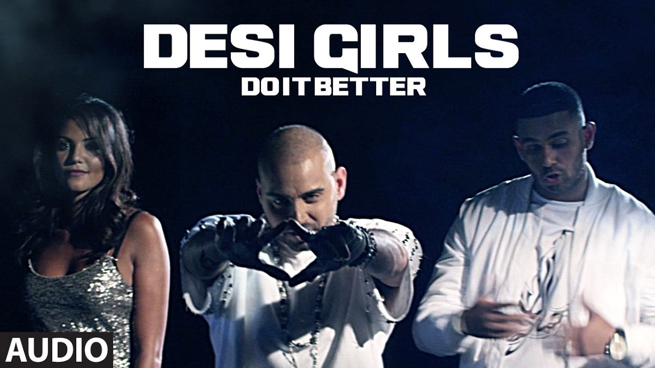 Desi Girls Do It Better (Full Audio Song)  / RAOOL, JAZ DHAMI  / T-Series