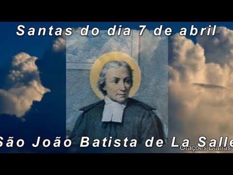 São João Batista, Evangelho, Oração, Salmo e Santo do dia 7 de Abril