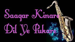 #176:-Saagar Kinare Dil Ye Pukare || Saagar|| Kishore Kumar-Lata|| Best Saxophone Instrumental