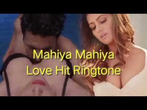 Mahiya Mahiya Love Ringtone | 2018 Hit Song