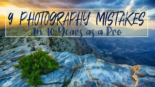 9 Photography Mistakes (nearly) Everyone Makes