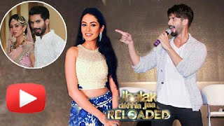 Aww!  Shahid Kapoor Sings For Mira Rajput In Jhalak Dikhhla Jaa Reloaded