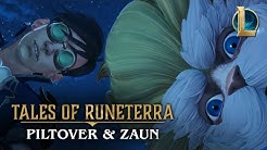 "Tales of Runeterra: Piltover and Zaun | ""True Genius"""