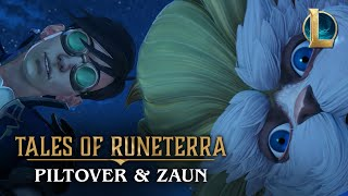 "Tales of Runeterra: Piltover and Zaun | ""True Genius"""