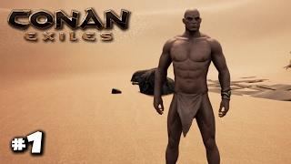 Conan Exiles Gameplay - Part 1 - The beginning