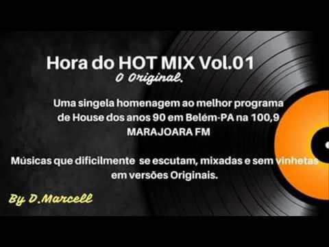 Hora do Hot Mix 100,9 Marajoara FM Vol. 1